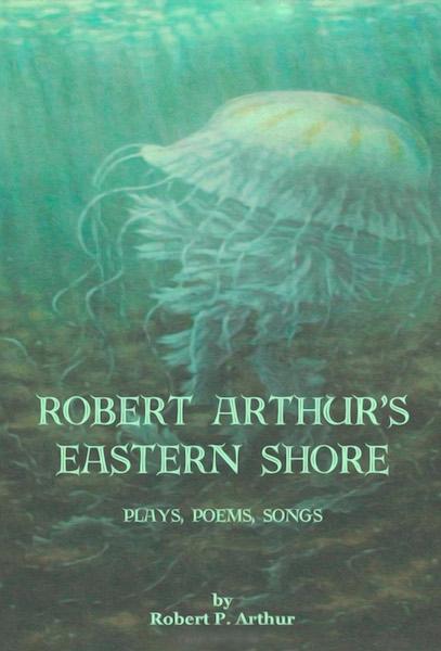 Robert Arthur's Eastern Shore