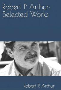 selected works robert p arthur