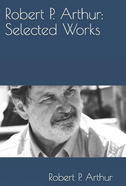 Robert P. Arthur: Selected Works